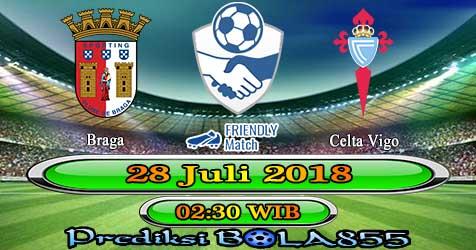 Prediksi Bola855 Braga vs Celta Vigo 28 Juli 2018