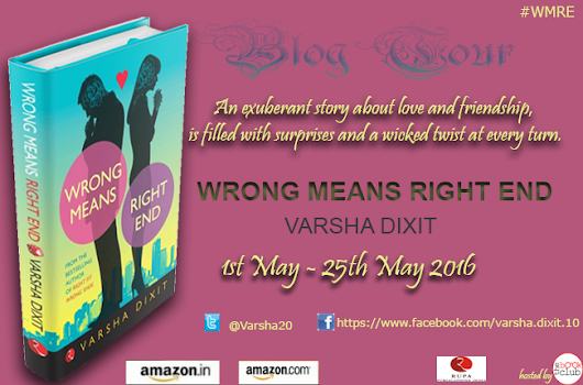 Wrong Means Right End by Varsha Dixit - Reviewed!