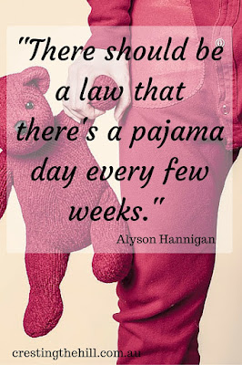 """There should be a law that there's a pajama day every few weeks."" - Alyson Hannigan"