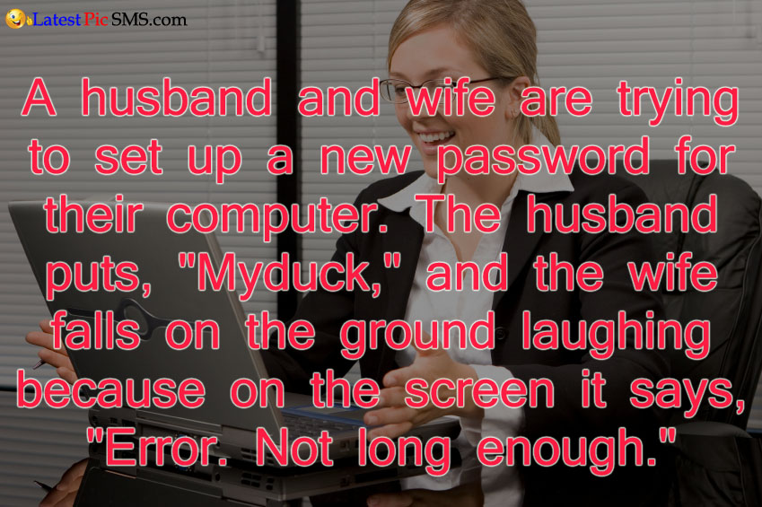 laptop password funny jokes - SMS of The Day in English with Pictures for Whatsapp & Facebook