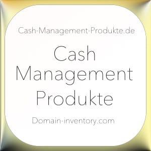 Cash-Management-Produkte.de