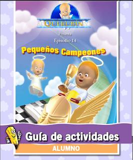 GUÍA DE ACTIVIDADES PARA LOS ALUMNOS ESCUELA DOMINICAL