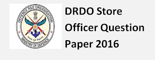 DRDO Store Officer Question Paper 2016 Held on 13th June 2016