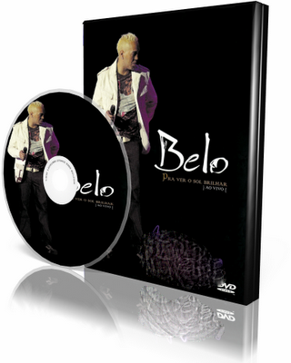 DVD Belo - Pra Ver o Sol Brilhar (2008)
