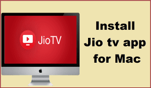 Jio tv for Mac PC/Laptop Free download