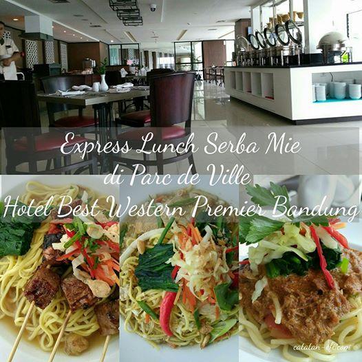 http://www.catatan-efi.com/2016/05/express-lunch-serba-mie-di-parc-de-ville-hotel-best-western-premier-bandung.html