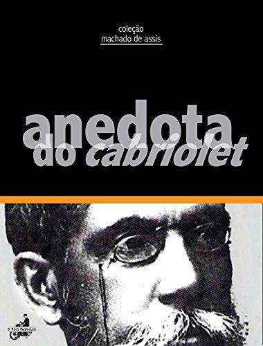 Anedota do Cabriolet - Machado de Assis