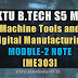Note for Machine Tools and Digital Manufacturing ME303 | S5 ME Module-2