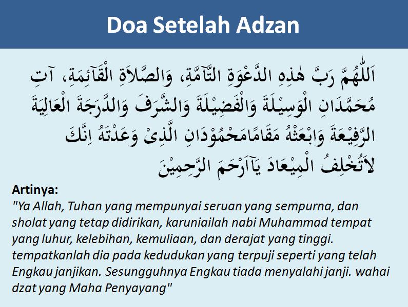 Bacaan Doa Setelah Adzan Dan Iqomah Lengkap Beserta Latin Dan