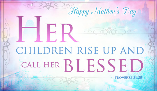 Mothers day 2017 quotes poems phrases verses from bible