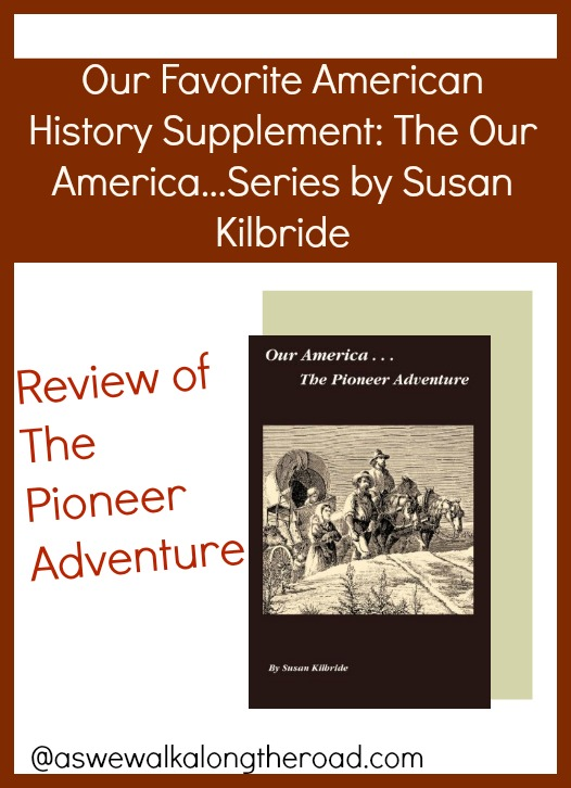 Review of The Pioneer Adventure, American history based fiction for middle grade kids