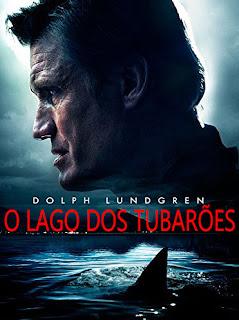 Baixar Filme O Lago Dos Tubarões (Dual Audio)