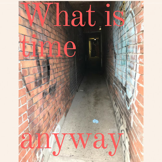 What Is Time Anyway