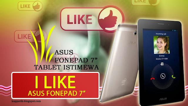 I Like ASUS Fonepad 7 Inci