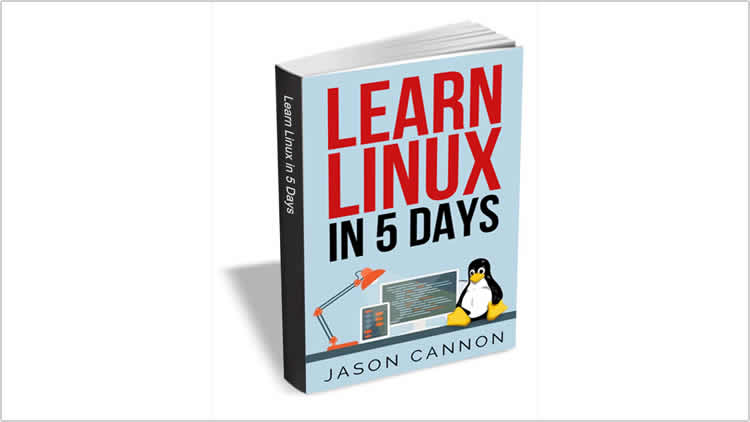 Learn Linux in 5 Days - 100% Free eBook
