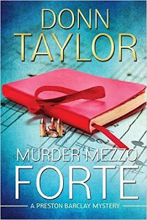 Murder Mezzo Forte: A Preston Barclay Mystery