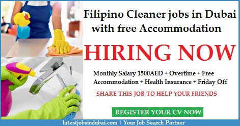 Cleaner jobs in Dubai with free Accommodation