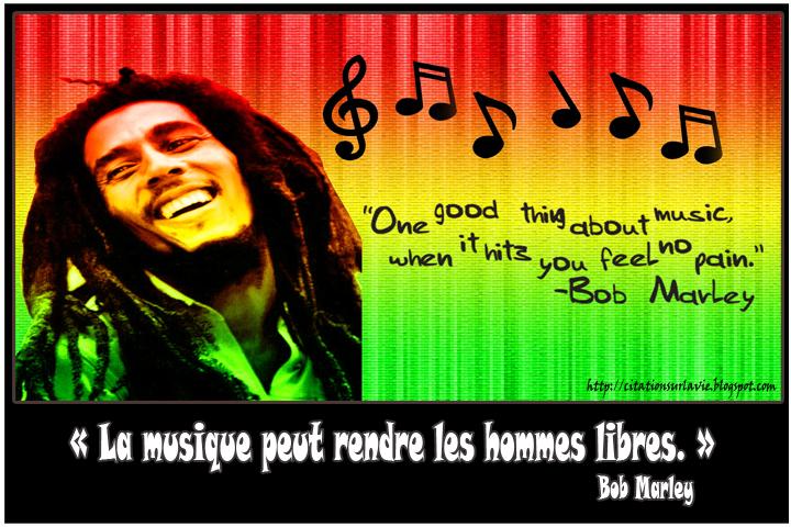 Bob Marley , citation sur la vie