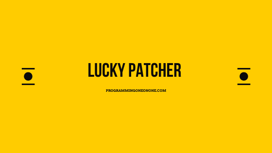 Download Lucky patcher app | apk and learn how to use the lucky patcher