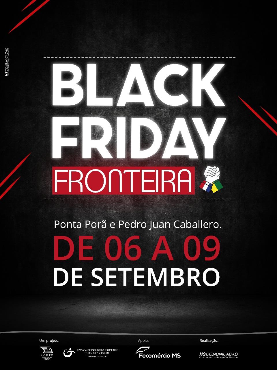 2a531d4cf Associação Comercial e Empresarial de Ponta Porã faz chamamento aos  empresários para participarem do Black Friday Fronteira 2018