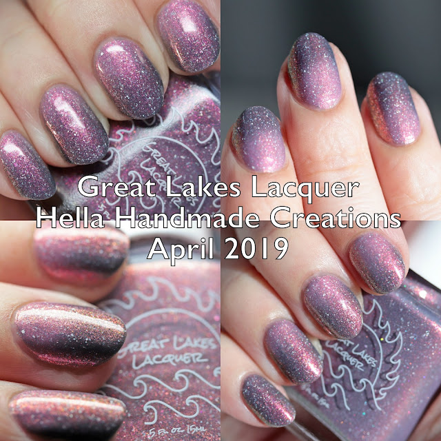 Great Lakes Lacquer Hella Handmade Creations April 2019
