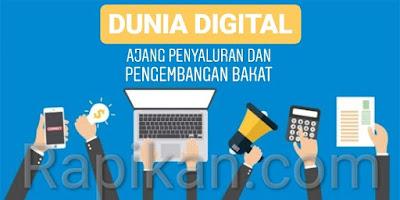 Dunia Digital: Ajang Penyaluran dan Pengembangan Bakat