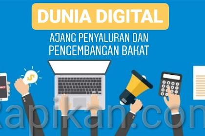 Dunia Digital, Ajang Penyaluran dan Pengembangan Bakat