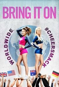 Watch Bring It On: Worldwide #Cheersmack Online Free in HD