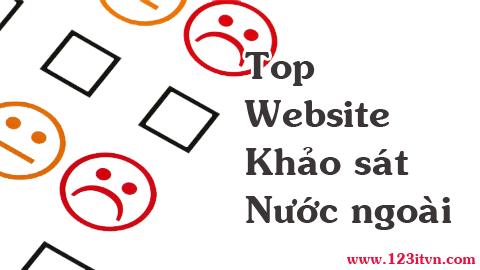 Tổng hợp danh sách website khảo sát uy tín của nước ngoài