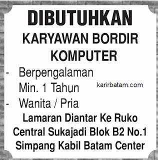 Lowongan Kerja Karyawan Bordir Komputer Batam untuk Loker Batam Oktober 2017.