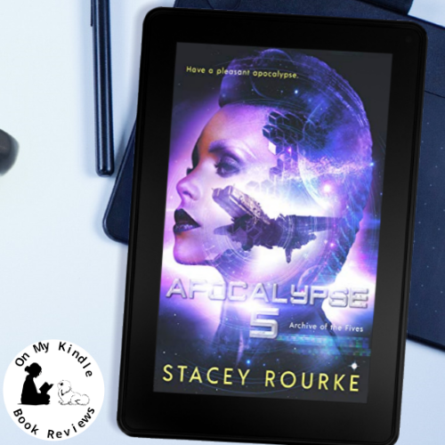 On My Kindle BR's review of APOCALYPSE FIVE by Stacey Rourke