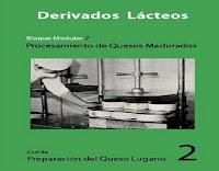 preparación-del-queso-lugano-2