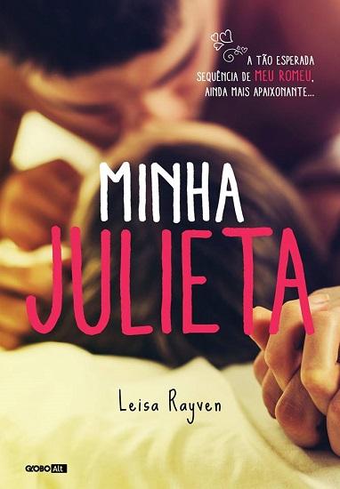 MINHA JULIETA | LEISA RAYVEN @GloboAlt