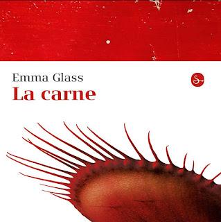LA CARNE di Emma Glass