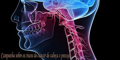Campanha sobre os riscos do câncer de cabeça e pescoço alerta sobre a importância da prevenção e diagnóstico da doença