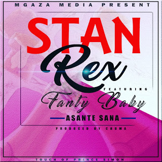 StanRex Ft Fanter - Asante Sana