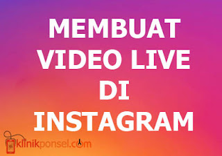 Cara Membuat Video Live di Instagram