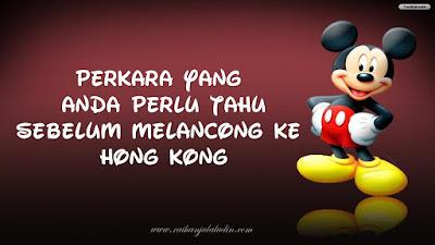 Perkara yang Anda Perlu Tahu Sebelum Melancong ke Hong Kong!