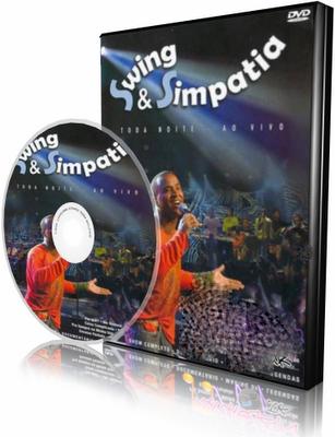 DVD Swing e Simpatia – Toda Noite (2006)