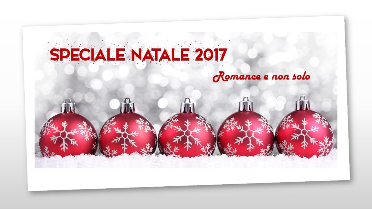 Speciale Natale.Romance E Non Solo Speciale Natale 2017 5 Romanzi Per Natale