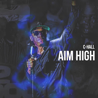 New Music: C-Hall - Aim High