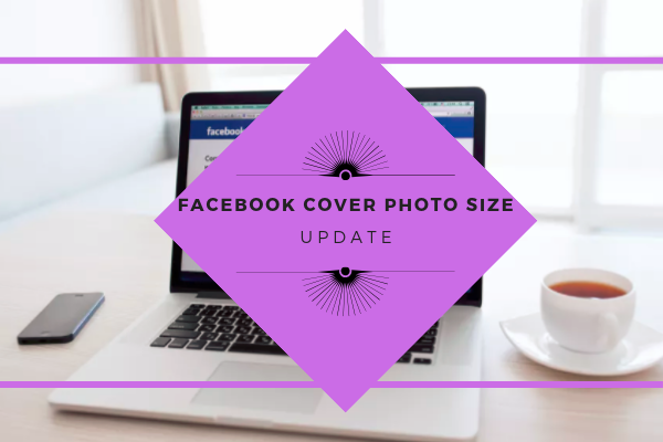 Facebook Cover Photos Size<br/>
