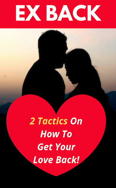 How to Get Your Love Back