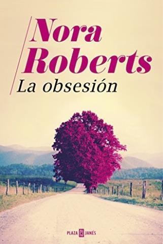 La obsesión - Nora Roberts