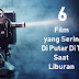 6 Film yang Paling Sering di Putar di TV saat Liburan
