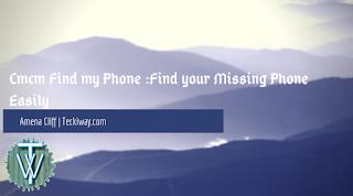 Cmcm Find my phone
