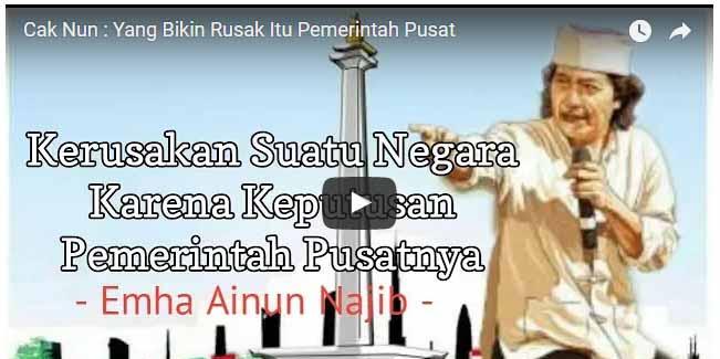 [Vidio] KERAS,, Cak  Nun: Yang Bikin Rusak Itu Kan Pemerintah Pusat Jangan Nuduh Rakyat!
