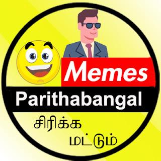 Memes Parithabangal