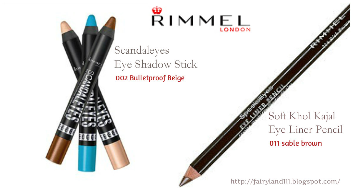 Review: Rimmel, Scandaleyes Eye Shadow Stick and Soft Khol Kajal Eye Liner Pencil