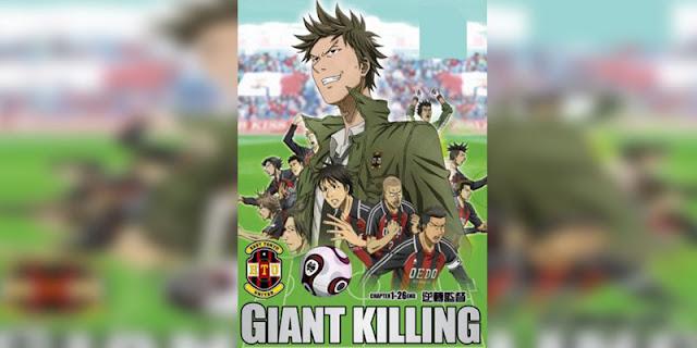 Rekomendasi anime Sports bertemakan Sepak Bola Terbaik Giant Killing